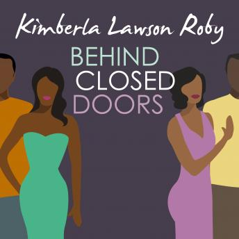 Behind Closed Doors, Kimberla Lawson Roby