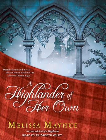 Highlander of Her Own, Melissa Mayhue