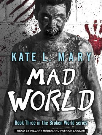 Mad World, Kate L. Mary