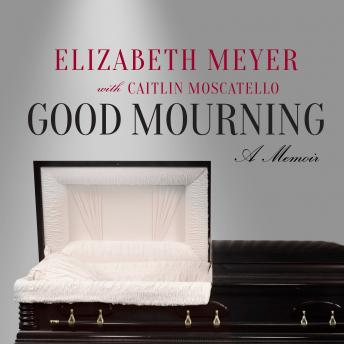 Good Mourning, Elizabeth Meyer