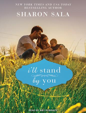 I'll Stand by You, Sharon Sala
