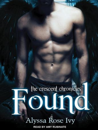 Found: Book Three of the Crescent Chronicles, Alyssa Rose Ivy