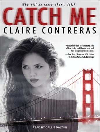 Catch Me, Claire Contreras