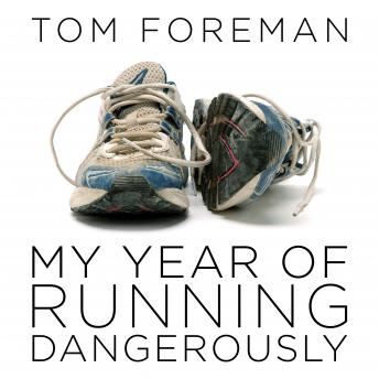 My Year of Running Dangerously details