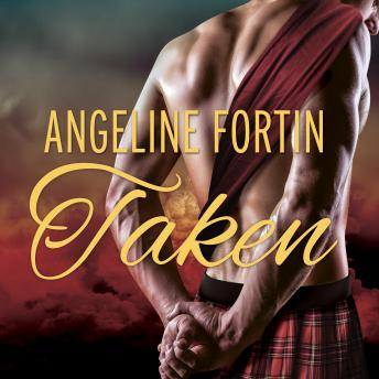 Taken: A Laird For All Time Novel, Angeline Fortin