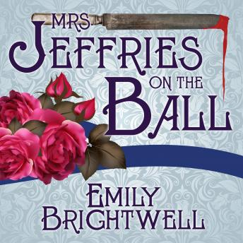 Mrs. Jeffries On The Ball, Emily Brightwell