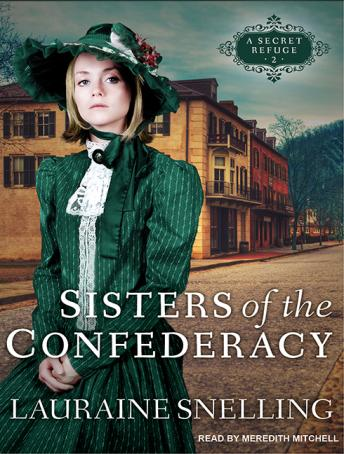 Sisters of the Confederacy, Lauraine Snelling