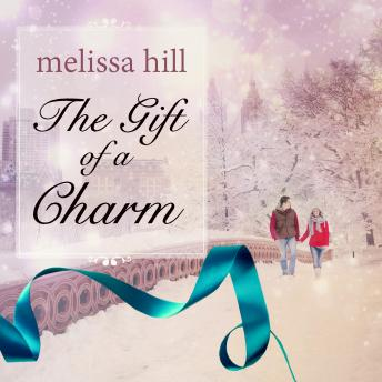 Gift of a Charm, Melissa Hill