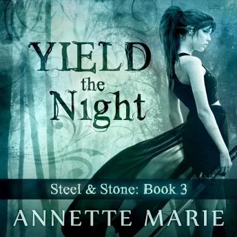 Yield the Night, Annette Marie