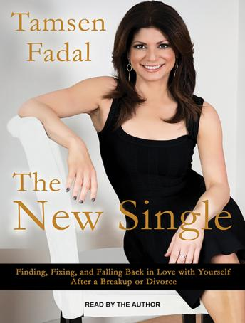 New Single: Finding, Fixing, and Falling Back in Love With Yourself After a Break-up or Divorce, Tamsen Fadal