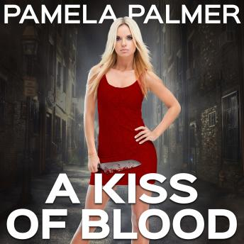 Kiss of Blood, Pamela Palmer