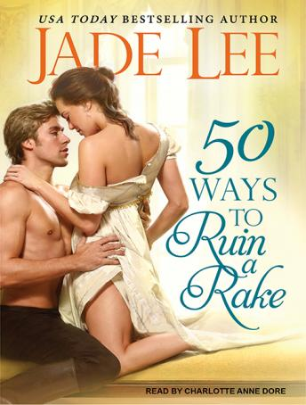 50 Ways to Ruin a Rake, Jade Lee