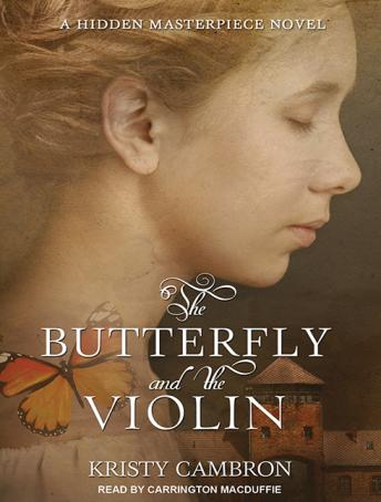 Butterfly and the Violin, Kristy Cambron