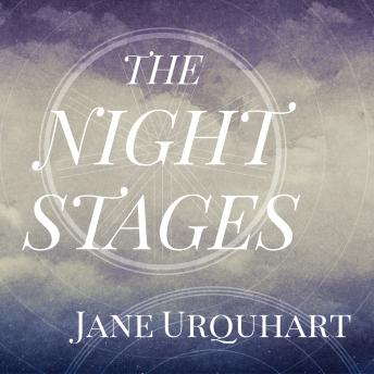 Night Stages, Jane Urquhart