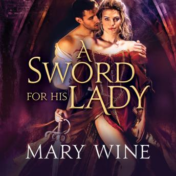 Sword for His Lady, Mary Wine