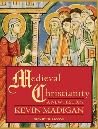 Medieval Christianity: A New History sample.