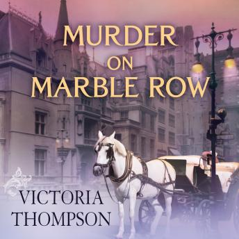 Murder on Marble Row, Victoria Thompson