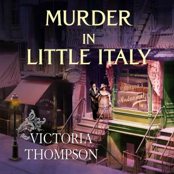 Murder in Little Italy, Victoria Thompson