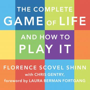 Complete Game of Life and How to Play It: The Classic Text with Commentary, Study Questions, Action Items, and Much More sample.