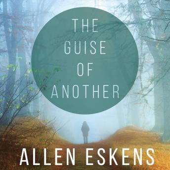 Guise of Another, Allen Eskens