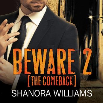 Beware 2: The Comeback, Shanora Williams