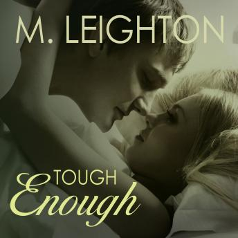 Tough Enough, M. Leighton
