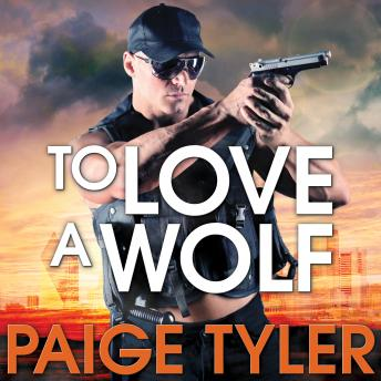 To Love A Wolf, Paige Tyler