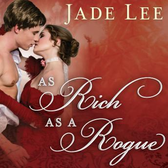 As Rich as a Rogue, Jade Lee