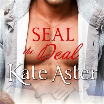 SEAL The Deal, Kate Aster