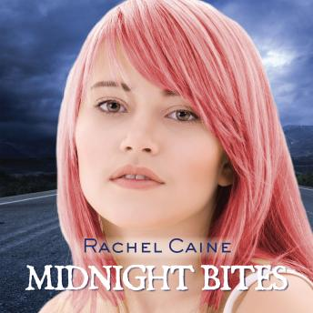 Midnight Bites: Stories of the Morganville Vampires, Rachel Caine