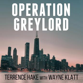 Operation Greylord: The True Story of an Untrained Undercover Agent and America's Biggest Corruption Bust sample.