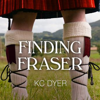 Finding Fraser, Kc Dyer