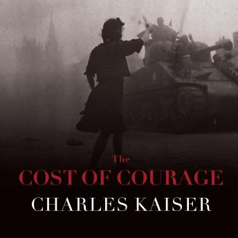 Cost of Courage, Charles Kaiser