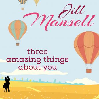 Three Amazing Things About You, Jill Mansell