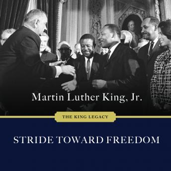 Stride Toward Freedom: The Montgomery Story, Martin Luther King Jr