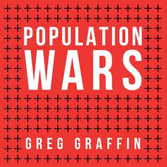 Population Wars: A New Perspective on Competition and Coexistence, Audio book by Greg Graffin