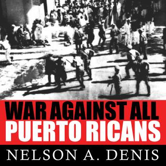 War Against All Puerto Ricans: Revolution and Terror in America's Colony sample.