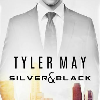 Silver & Black, Tyler May