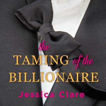 Taming of the Billionaire, Jessica Clare