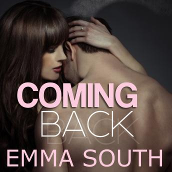 Coming Back, Emma South