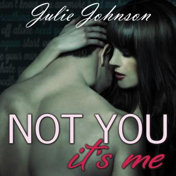 Not You It's Me, Julie Johnson