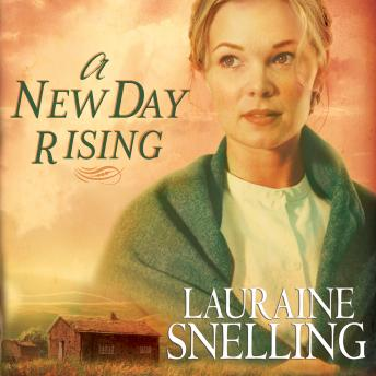 New Day Rising, Lauraine Snelling