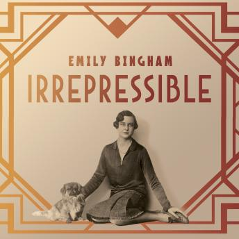 Irrepressible: The Jazz Age Life of Henrietta Bingham, Emily Bingham