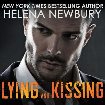 Lying and Kissing, Helena Newbury