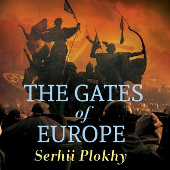 Gates of Europe: A History of Ukraine, Serhii Plokhy