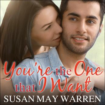 You're the One That I Want, Susan May Warren
