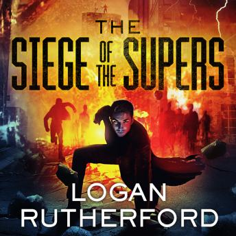 Siege of the Supers, Logan Rutherford