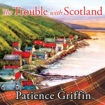 Trouble With Scotland, Patience Griffin