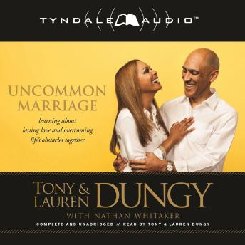 Uncommon Marriage, Lauren Dungy, Tony Dungy
