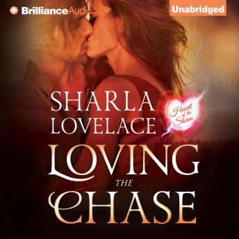 Loving the Chase, Audio book by Sharla Lovelace
